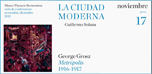 "Lecture series ""The modern city"": George Grosz <em>Metropolis</em> (1916-17)"