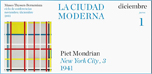 "Ciclo de conferencias ""La ciudad moderna"": Piet Mondrian <em> New York City, 3</em> (1941)"