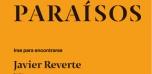 """Ciclo de conferencias """"Paraísos"""" : Irse para encontrarse"""