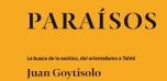 """Ciclo de conferencias """"Paraísos"""" : La busca de lo exótico, del orientalismo a Tahití"""