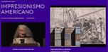 Jornada Impresionismo Americano: Impresionismo en América