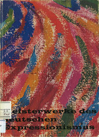 Front cover of the exhibition Meisterwerke des deutschen Expressionismus held in 1960-1961